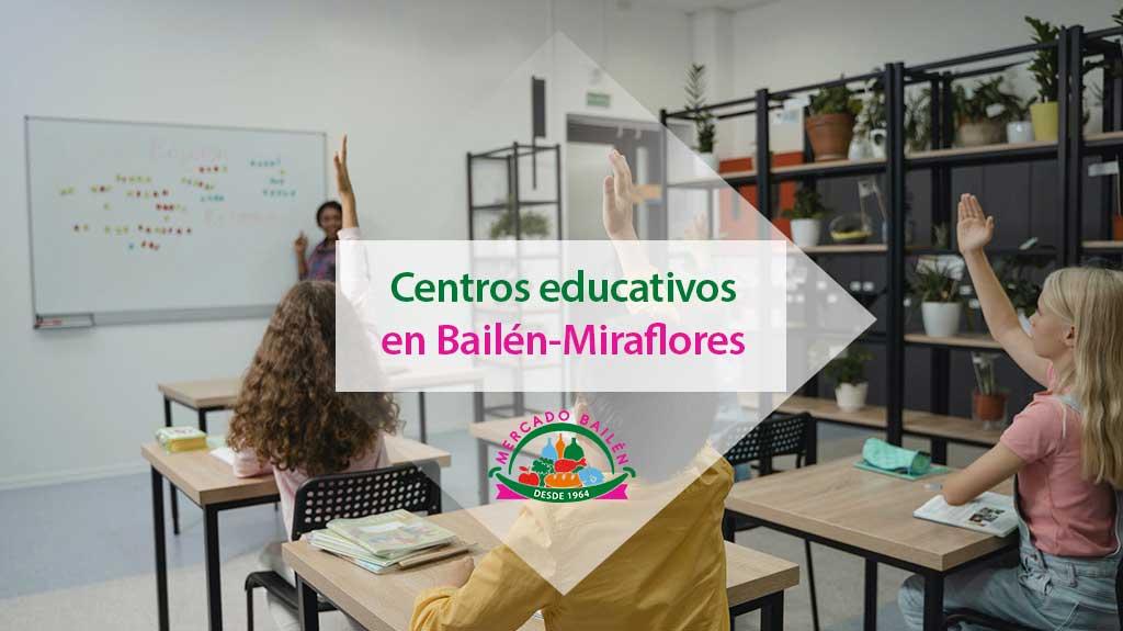 centros-educativos-bailen-miraflores