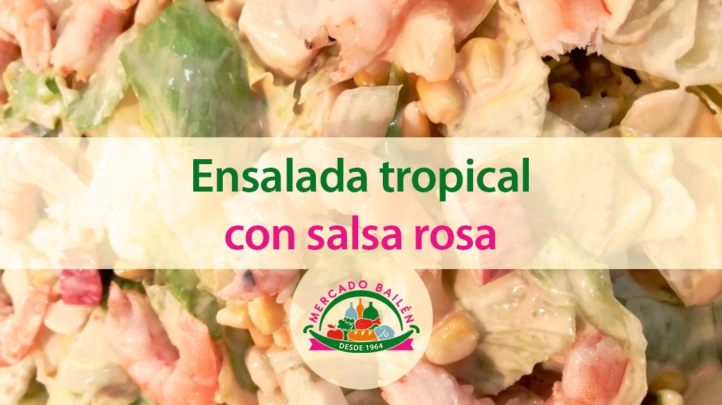 ensalada-tropical-salsa-rosa